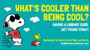 What's Cooler than Being Cool? Having a Library Card.