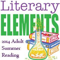 Literary Elements - 2014 Adult Summer Reading
