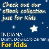 Indiana Digital Download Center for Kids